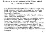 example of poverty assessment in ghana based on income expenditure data