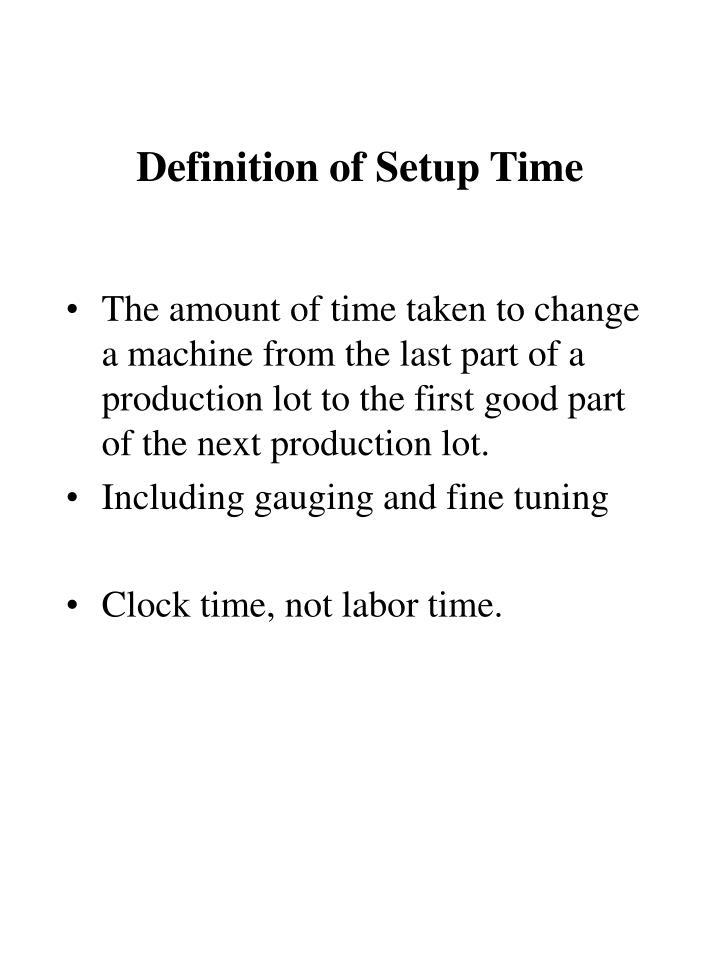 Definition of setup time