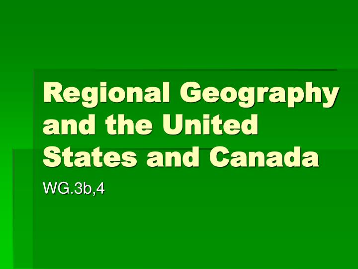 regional geography and the united states and canada n.