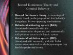 reward dominance theory and criminal behavior