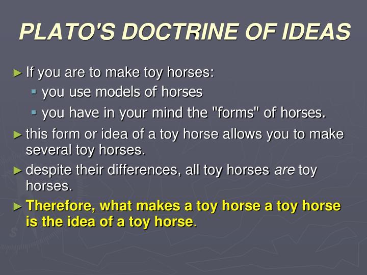 PLATO'S DOCTRINE OF IDEAS