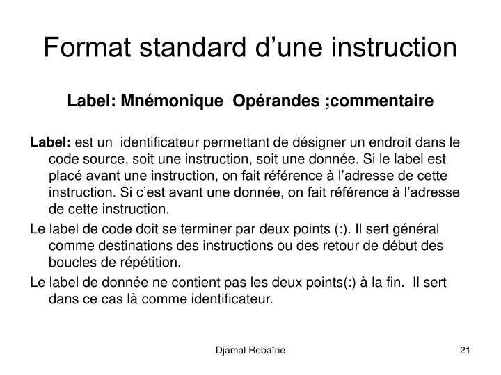 Format standard d'une instruction