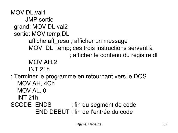 MOV DL,val1