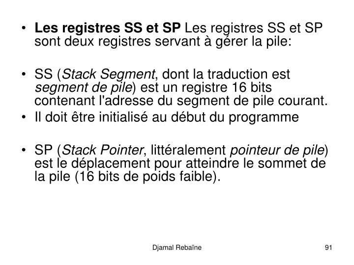 Les registres SS et SP