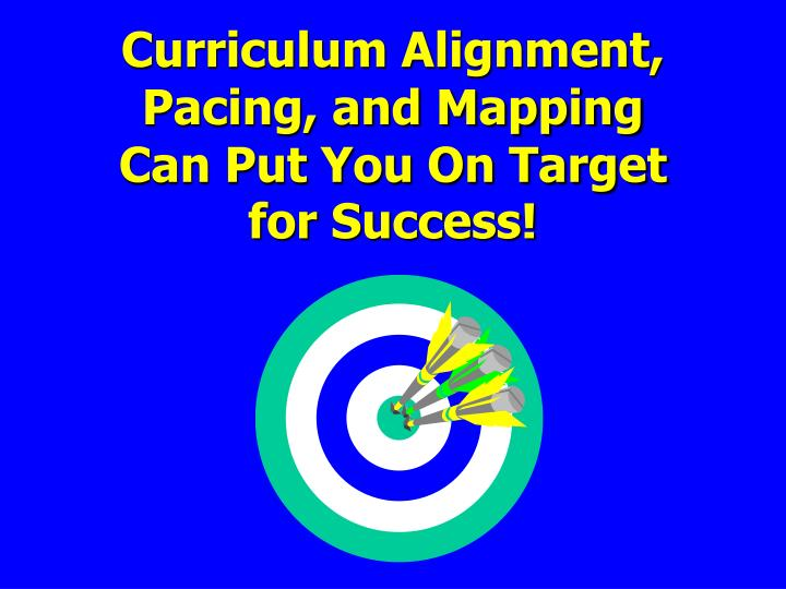 Curriculum Alignment,