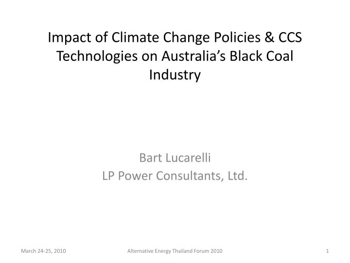 impact of climate change policies ccs technologies on australia s black coal industry n.