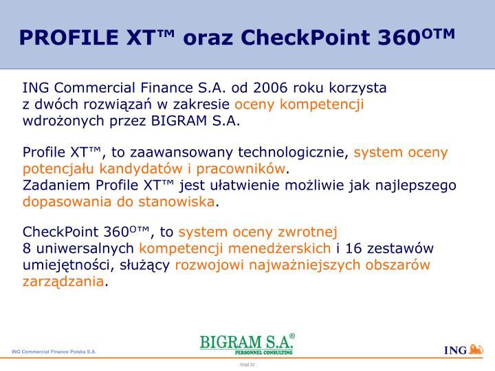 PROFILE XT™ oraz CheckPoint 360