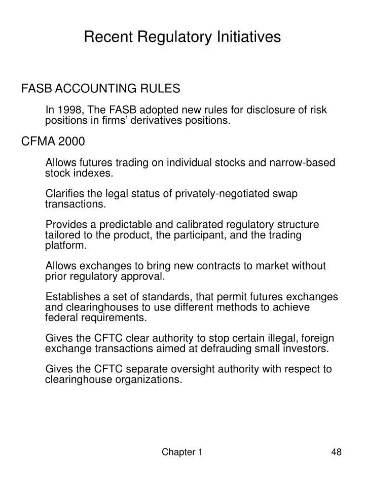 Recent Regulatory Initiatives