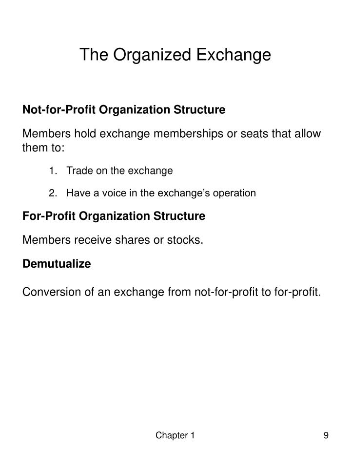 The Organized Exchange