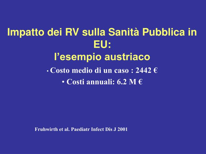 Impatto dei RV sulla Sanità Pubblica in EU: