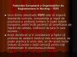 federa ia european a organiza iilor de reglementare n nursing fepi1