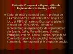 federa ia european a organiza iilor de reglementare n nursing fepi2