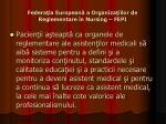 federa ia european a organiza iilor de reglementare n nursing fepi4