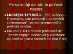 personalit i din istoria profesiei noastre11