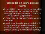 personalit i din istoria profesiei noastre14