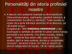 personalit i din istoria profesiei noastre9