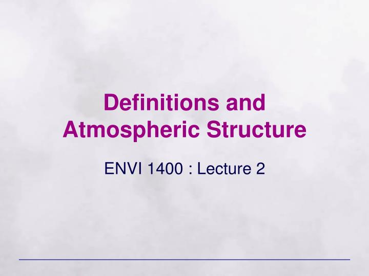 Definitions and atmospheric structure
