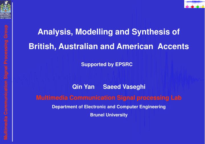 Analysis, Modelling and Synthesis of