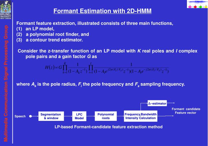 Formant Estimation with 2D-HMM