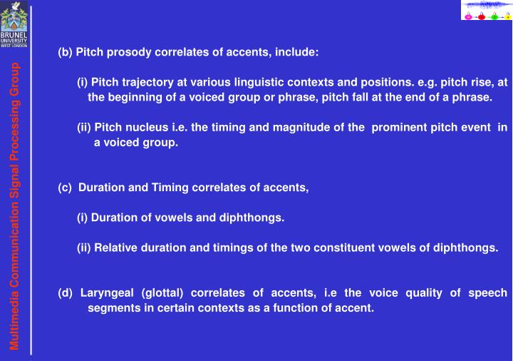 (b) Pitch prosody correlates of accents, include
