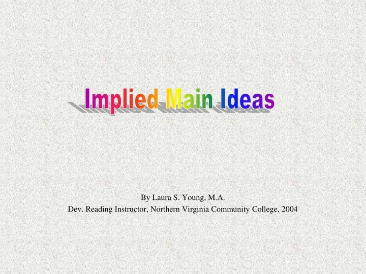 by laura s young m a dev reading instructor northern virginia community college 2004