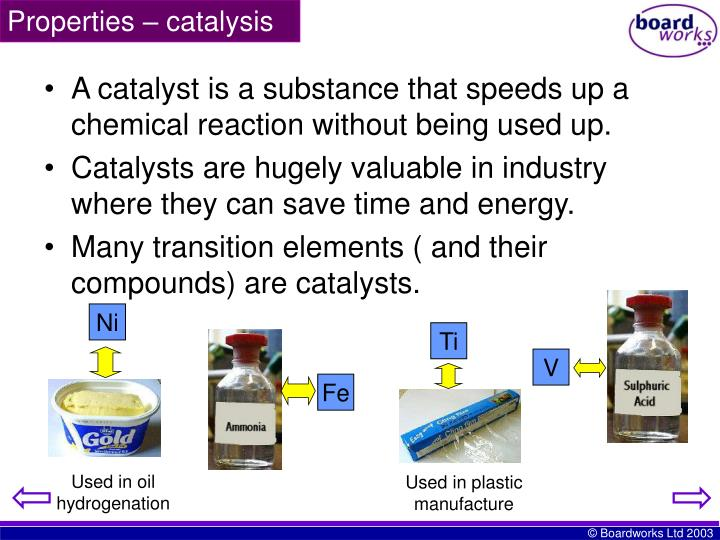 A catalyst is a substance that speeds up a chemical reaction without being used up.