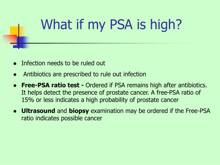 What if my PSA is high?