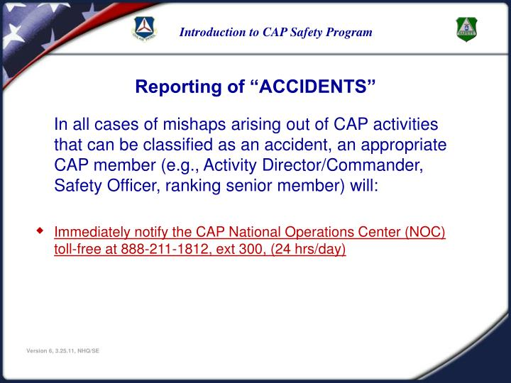 "Reporting of ""ACCIDENTS"""