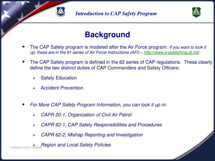 The CAP Safety program is modeled after the Air Force program.