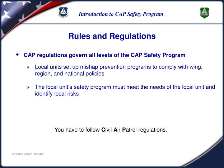 CAP regulations govern all levels of the CAP Safety Program