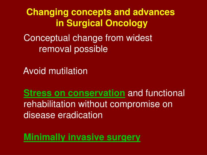 Changing concepts and advances