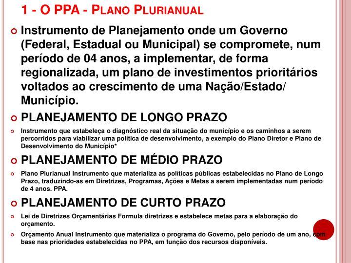 1 - O PPA - Plano Plurianual