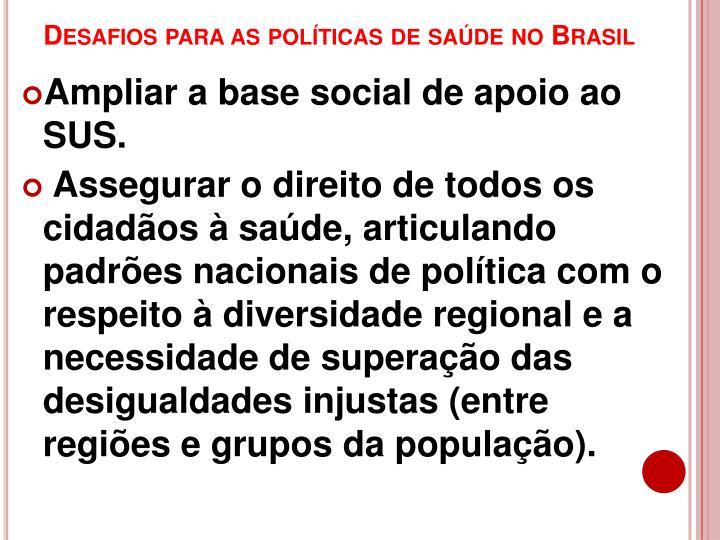 Desafios para as políticas de saúde no Brasil