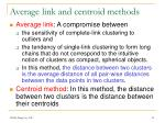 average link and centroid methods