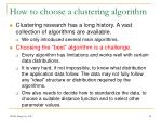 how to choose a clustering algorithm