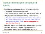 supervised learning for unsupervised learning