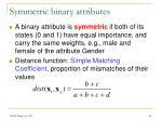 symmetric binary attributes