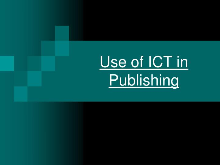 use of ict in publishing n.