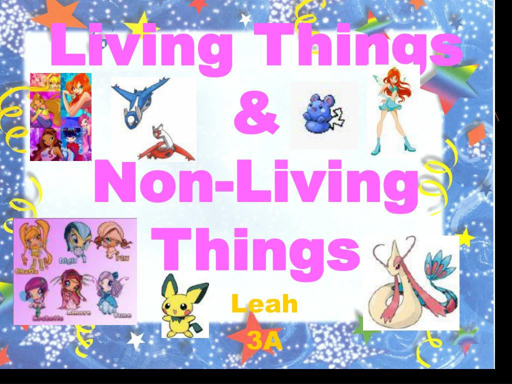 ppt living things non living things powerpoint presentation id