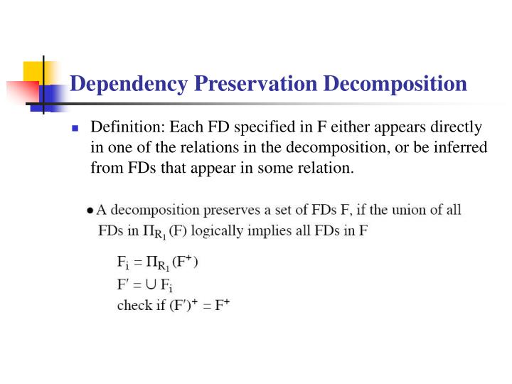 Dependency Preservation Decomposition
