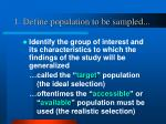 1 define population to be sampled