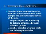 2 determine the sample size