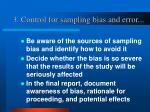 3 control for sampling bias and error