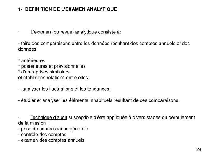 1-  DEFINITION DE L'EXAMEN ANALYTIQUE