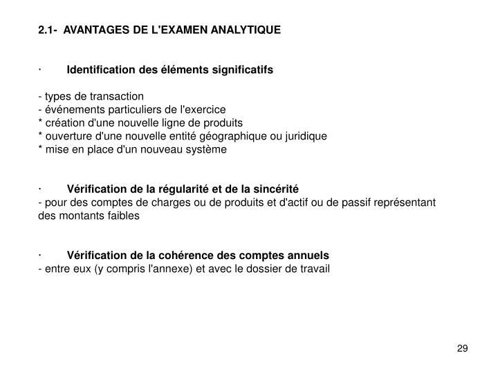 2.1-  AVANTAGES DE L'EXAMEN ANALYTIQUE