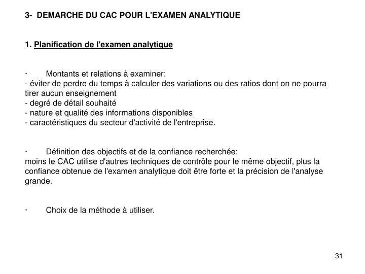 3-  DEMARCHE DU CAC POUR L'EXAMEN ANALYTIQUE