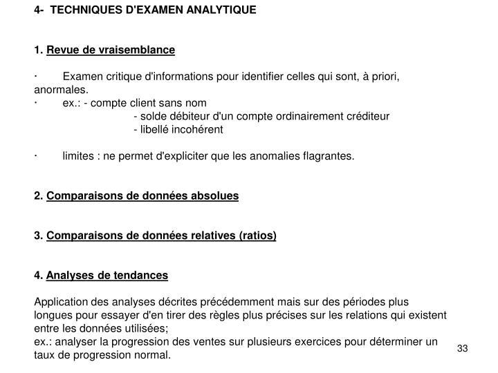 4-  TECHNIQUES D'EXAMEN ANALYTIQUE