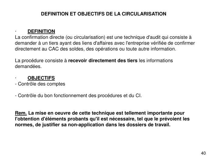 DEFINITION ET OBJECTIFS DE LA CIRCULARISATION