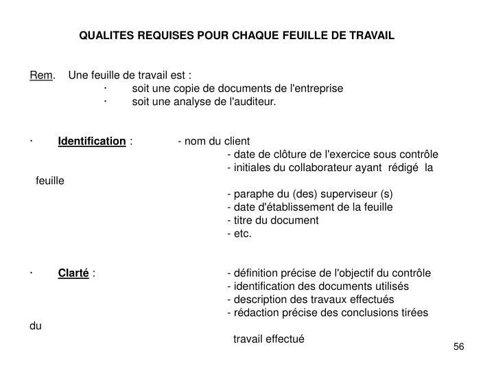 QUALITES REQUISES POUR CHAQUE FEUILLE DE TRAVAIL