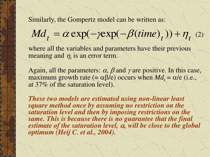 Similarly, the Gompertz model can be written as: